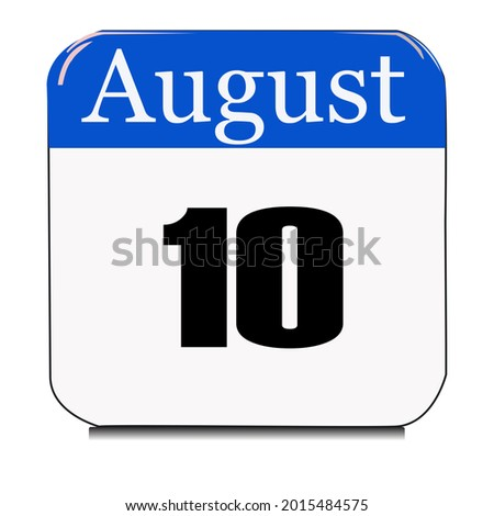 Calendar web button - The tenth of August, three-dimensional rendering, 3D illustration, Stock photo ©