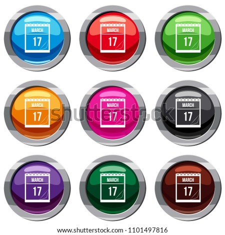 Calendar with the date of March 17 set icon isolated on white. 9 icon collection illustration