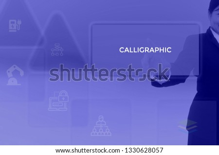 CALLIGRAPHIC - technology and business concept #1330628057