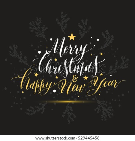 Calligraphic text merry christmas happy new year with snow. Hand drawn style post card. #529445458