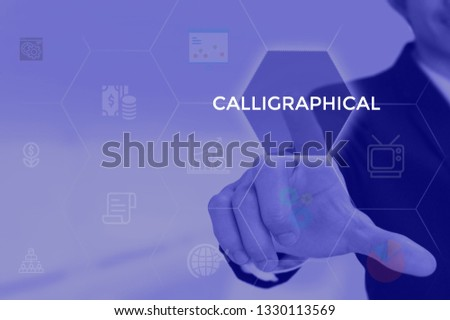 CALLIGRAPHICAL - technology and business concept #1330113569