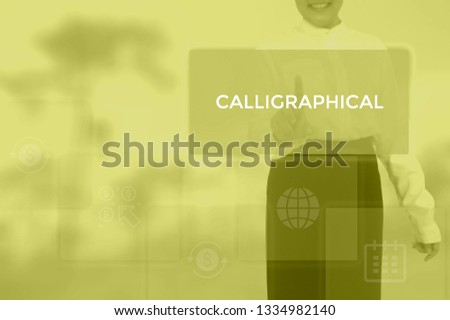 CALLIGRAPHICAL - technology and business concept #1334982140