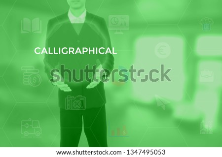 CALLIGRAPHICAL - technology and business concept #1347495053