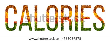 Calories word is written with leaves white isolated background, banner for printing, creative illustration calorie colored leaves.