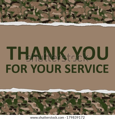 Camouflage Torn Background with text Thank You For Your Service, Thank You for Your Service