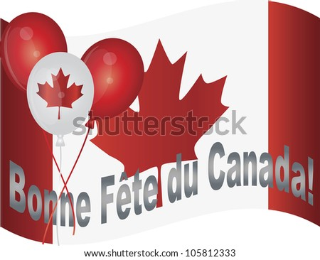 Canadian Flag and Balloons Wishing Happy Canada Day in French Raster Vector