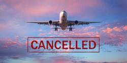 Canceled flights in Europe and USA airports. Travel vacations cancelled because of pandemic of coronavirus. Background of flying passenger airplane. Flight cancellation. Aircraft with text. Covid-19