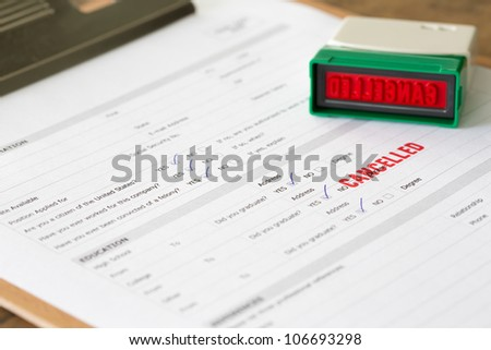 cancelled letter rubber stamp  on application form