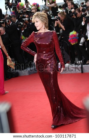 CANNES, FRANCE - MAY 18: Jane Fonda attends the 'Once Upon A Time' Premiere during 65th Annual Cannes Film Festival during at Palais des Festivals on May 18, 2012 in Cannes, France.