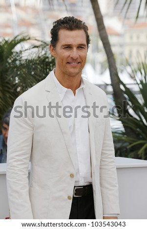 CANNES  - MAY 26: Matthew McConaughey at the Mud photocall during the 65th Cannes Film Festival on May 26, 2012 in Cannes, France