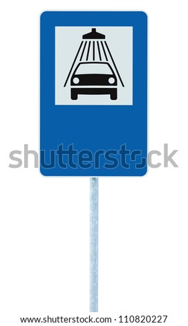 Car wash road sign on post pole, traffic roadsign, blue isolated vehicle shower washing service roadside signage icon plus blank empty copy space