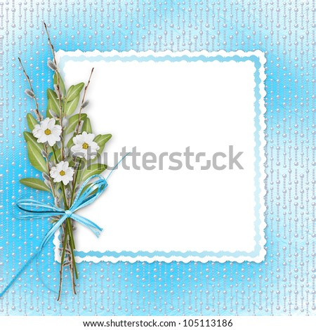 Card for invitation or congratulation with bunch of flowers and twigs