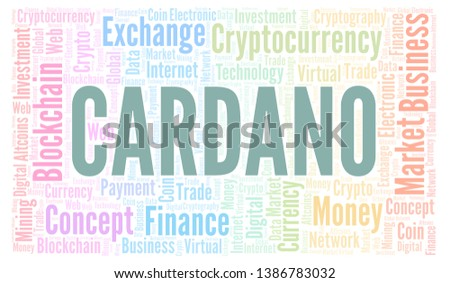 Cardano cryptocurrency coin word cloud. Word cloud made with text only.