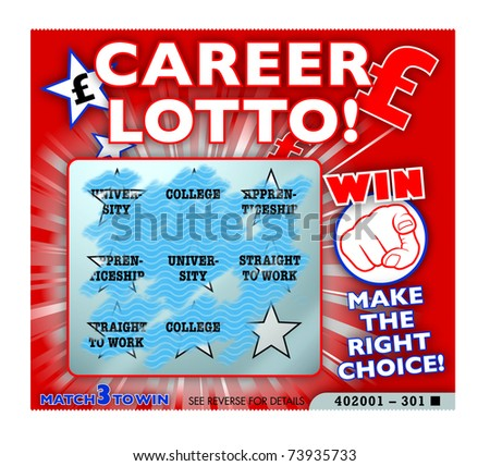 Career and further education choices lottery gamble