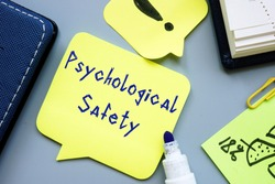 Career concept about Psychological Safety with sign on the page.