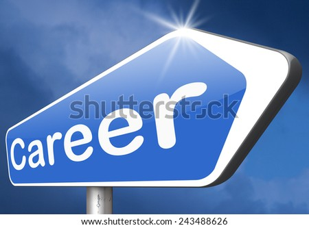 career move and ambition for personal development a nice job promotion or the search for a new job build your career or job road sign arrow