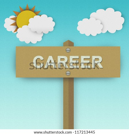 Career Road Sign For Job Seeker Concept Made From Recycle Paper With Beautiful Sun and White Cloud in Blue Sky Background