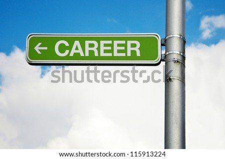 Career sign. Green street sign - career with arrow pointing to the left, cloudy sky in the background.