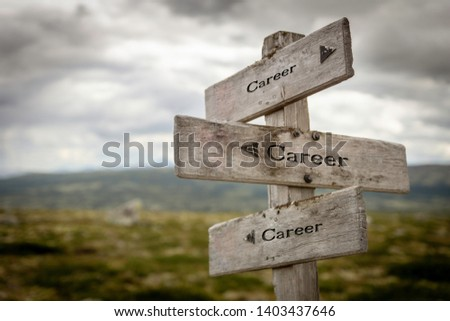Career  wooden signpost/road sign out in the wilderness.Business, strategy, lifestyle, success, work, path concept. #1403437646