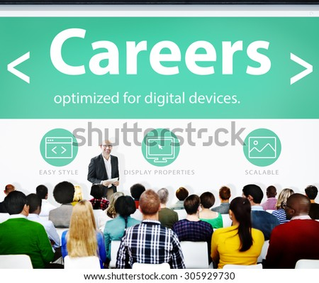 Careers Employment Job Recruitment Profession Seminar Conference Concept