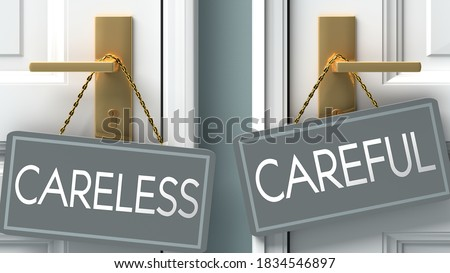 careful or careless as a choice in life - pictured as words careless, careful on doors to show that careless and careful are different options to choose from, 3d illustration Stock photo ©