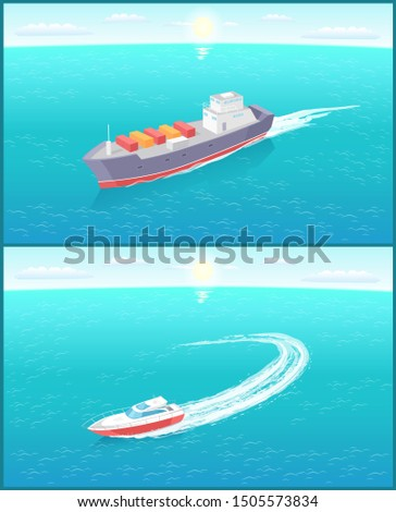 Cargo ship and yacht leaves trace in sea or ocean, marine vessels. Transportation boat full of containers export goods, shipping and delivering by water