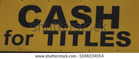 CASH FOR TITLES SIGN #1048234054