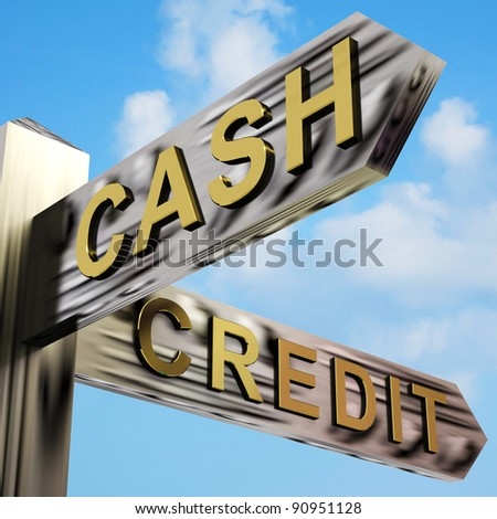 Cash Or Credit Directions On A Metal Signpost