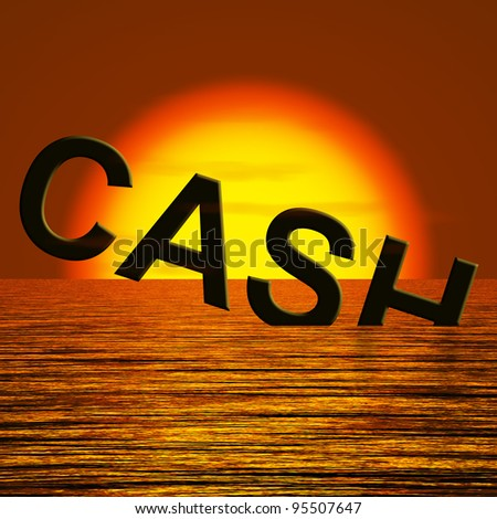 Cash Sinking In The Sea And Sunset Showing Depression Recession And Economic Downturn