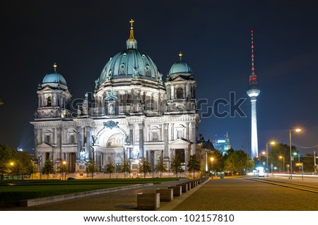 cathedral and tv tower in Berlin at night