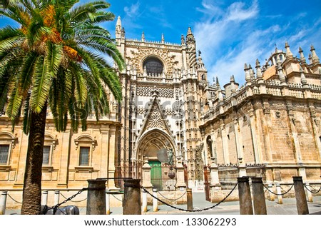 Cathedral of Saint Mary  (Catedral de Santa Maria de la Sede) in Seville, Spain.