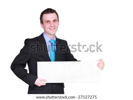 Caucasian  businessman with empty poster,smiling. Isolated