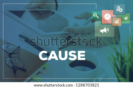 CAUSE AND WORKPLACE CONCEPT #1288703821
