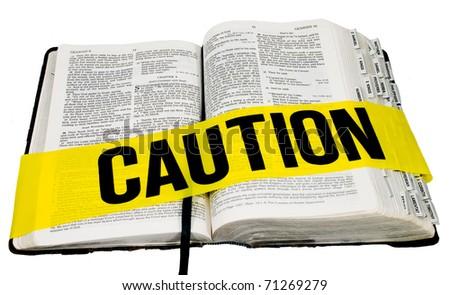 Caution - Bible