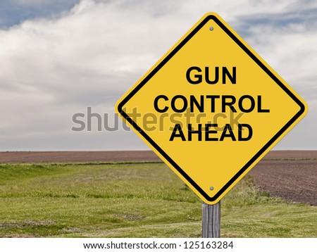 Caution Sign About Gun Control