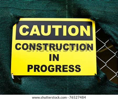 Caution sign at a construction site