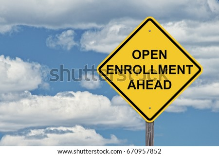 Caution Sign Blue Sky Background - Open Enrollment Ahead  #670957852