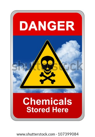 Caution Sign, Danger Chemicals Stored Here