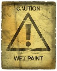 Caution Sign, Wet Paint, Grunge
