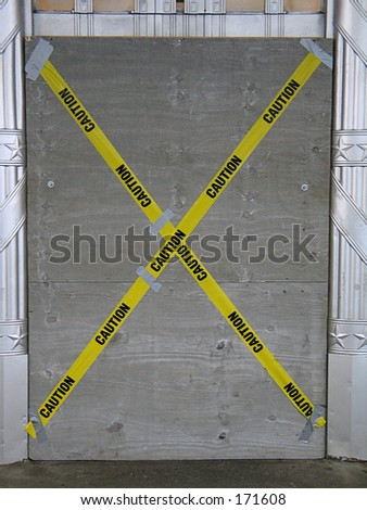"caution tape on door, ""bad company decision"""