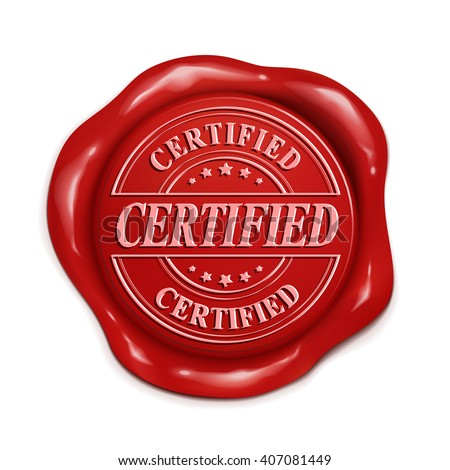 certified red wax seal over white background