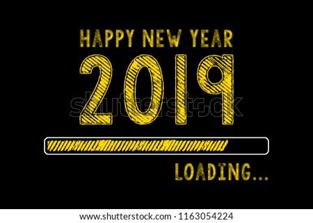 Chalk Drawing: New year 2019 loading on Blackboard #1163054224