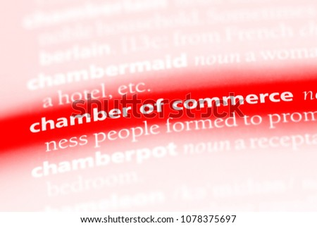 chamber of commerce word in a dictionary. chamber of commerce concept