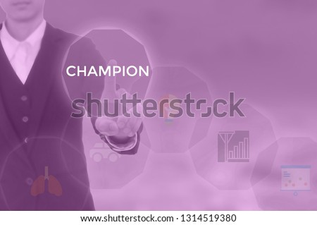 CHAMPION - technology and business concept #1314519380