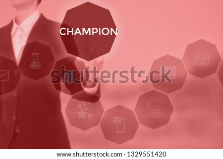 CHAMPION - technology and business concept #1329551420