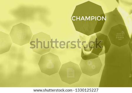 CHAMPION - technology and business concept #1330125227