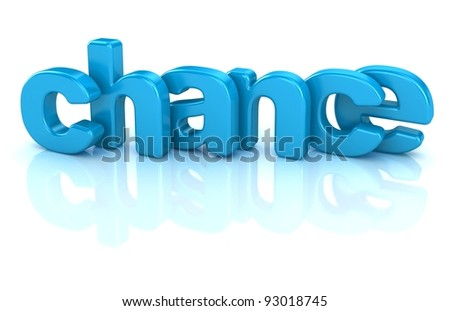 chance text 3d isolated over white background