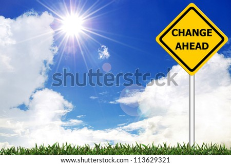 CHANGE AHEAD on yellow road warning sign