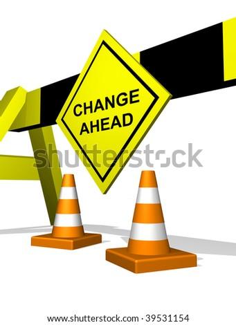 Change ahead traffic block featuring change management