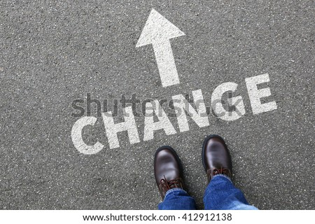 Change changing work job life changes concept vision